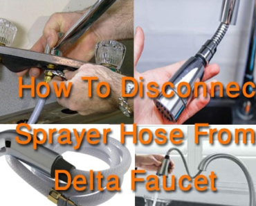 How to Disconnect Sprayer Hose from Delta Faucet in 2021| Easy Steps